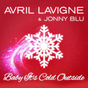 Ouça Baby It's Cold Outside, dueto natalino de Avril Lavigne e Jonny Blu