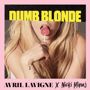 Dumb Blonde: Avril Lavigne lança parceria com Nicki Minaj