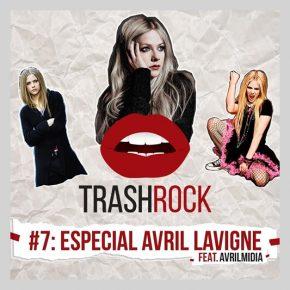 Podcast Trash Rock lança episódio especial sobre Avril Lavigne